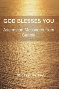 God Blesses You - Ascension Messages from Sanhia